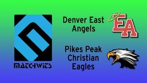 Denver East vs. Pikes Peak Christian