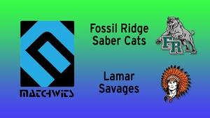 Fossil Ridge vs. Lamar