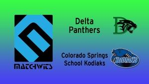 Delta vs. Colorado Springs School