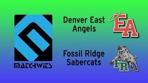 Denver East vs. Fossil Ridge