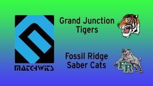 Grand Junction vs. Fossil Ridge