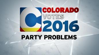 Colorado Votes 2016: Party Problems