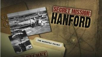 Secret Mission: HANFORD