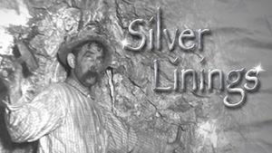 Silver Lining: The Early Days of Idaho's Silver Valley
