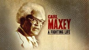 Carl Maxey- A Fighting Life
