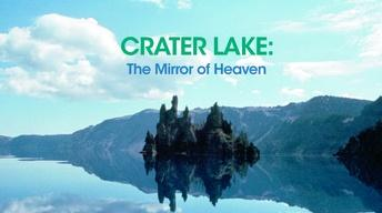 Crater Lake: Mirror of Heaven