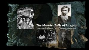Marble Halls of Oregon: Exploring the Oregon Caves