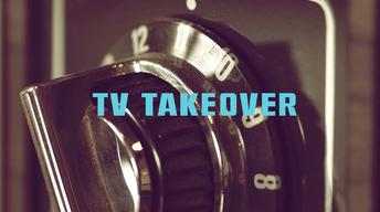 TV Takeover | Season 2 Partners Announced