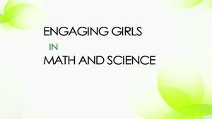 Engaging Girls In Math And Science