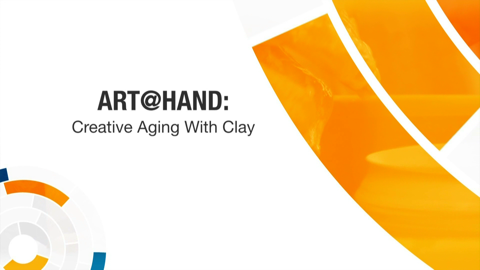 Art At Hand: Creative Aging with Clay