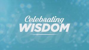 Celebrating Wisdom