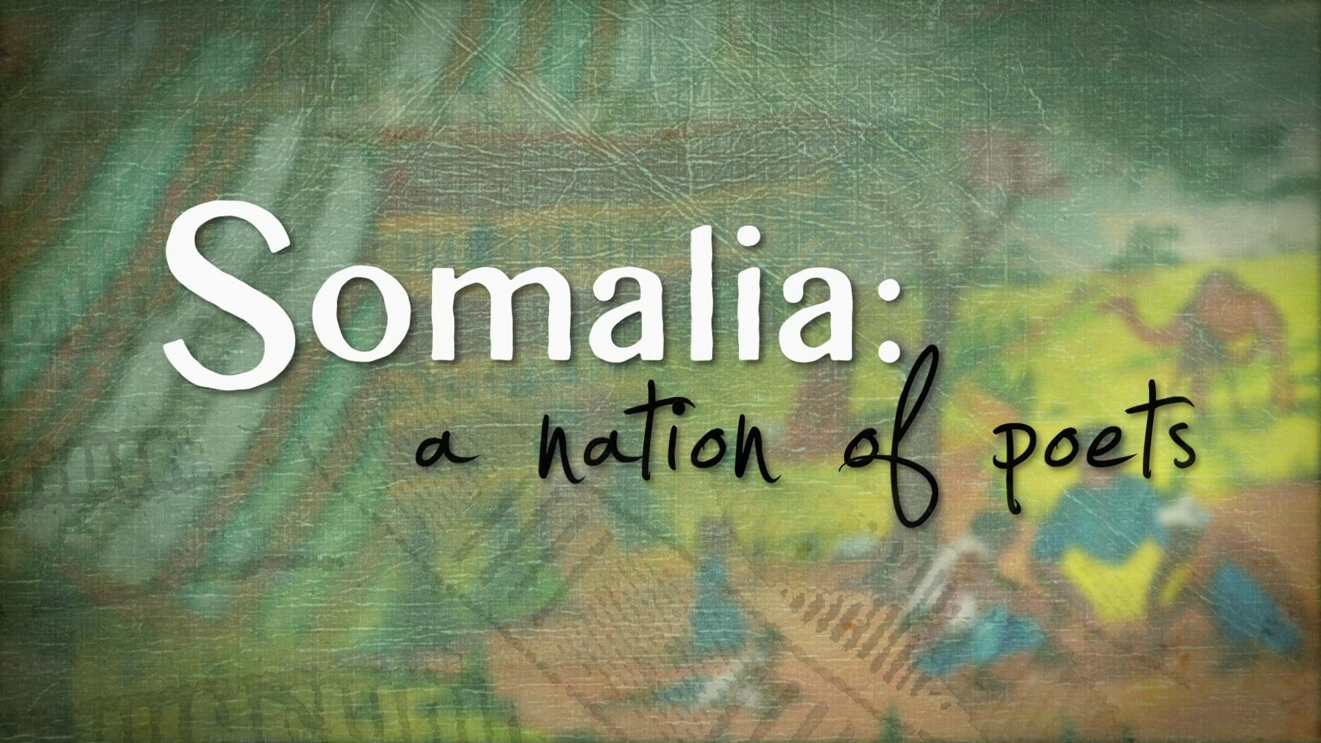 Somalia: A Nation of Poets
