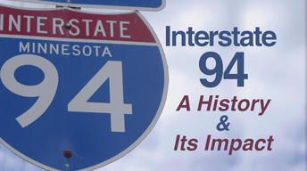 Interstate 94: A History and Its Impact