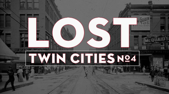 Lost Twin Cities 4