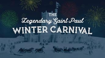 The Legendary Saint Paul Winter Carnival Preview
