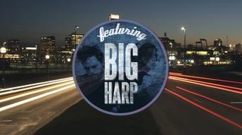 "Big Harp ""Everybody Pays"""