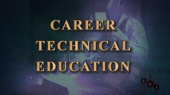 I've Got Issues:  Career & Technical Education