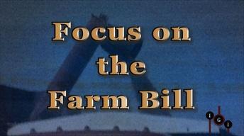 I've Got Issues:  Farmers & Farm Bill