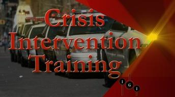 I've Got Issues:  Crisis Intervention Training