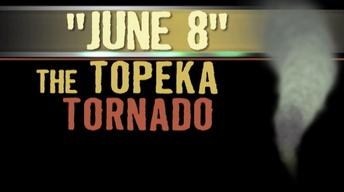 'June 8' The Topeka Tornado - 50th Anniversary