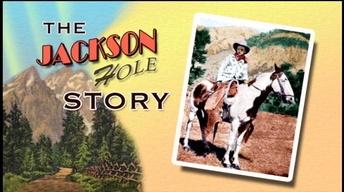 The Jackson Hole Story/Coming this Fall Promo [:30]