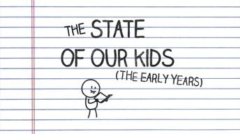 The State of Our Kids: The Early Years