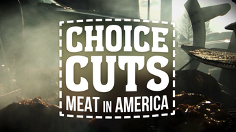 Choice Cuts: Meat in America
