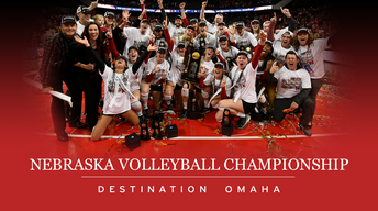 Nebraska Volleyball Championship: Destination Omaha