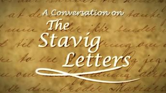 A Conversation on the Stavig Letters