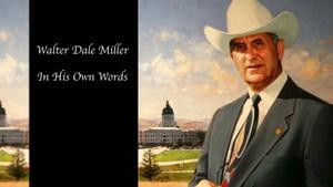 Walter Dale Miller - In His Own Words
