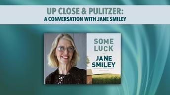 Up Close and Pulitzer: A Conversation with Jane Smiley