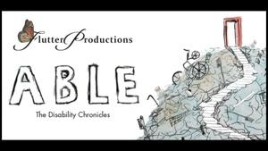 ABLE: The Disability Chronicles