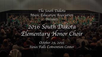 2016 South Dakota Elementary Honor Choir