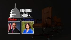 Fighting For The House: Zinke vs Juneau
