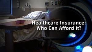 Health Care Insurance: Who Can Afford It? (No. 603)