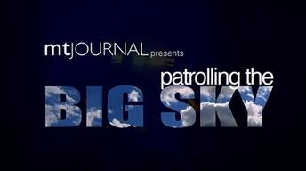 Patrolling the Big Sky (No. 1301)