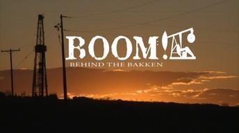 Boom! Behind the Bakken