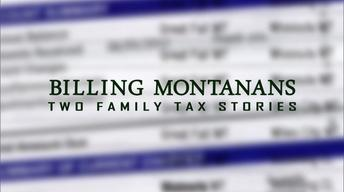 Billing Montanans: 2 Family Tax Stories