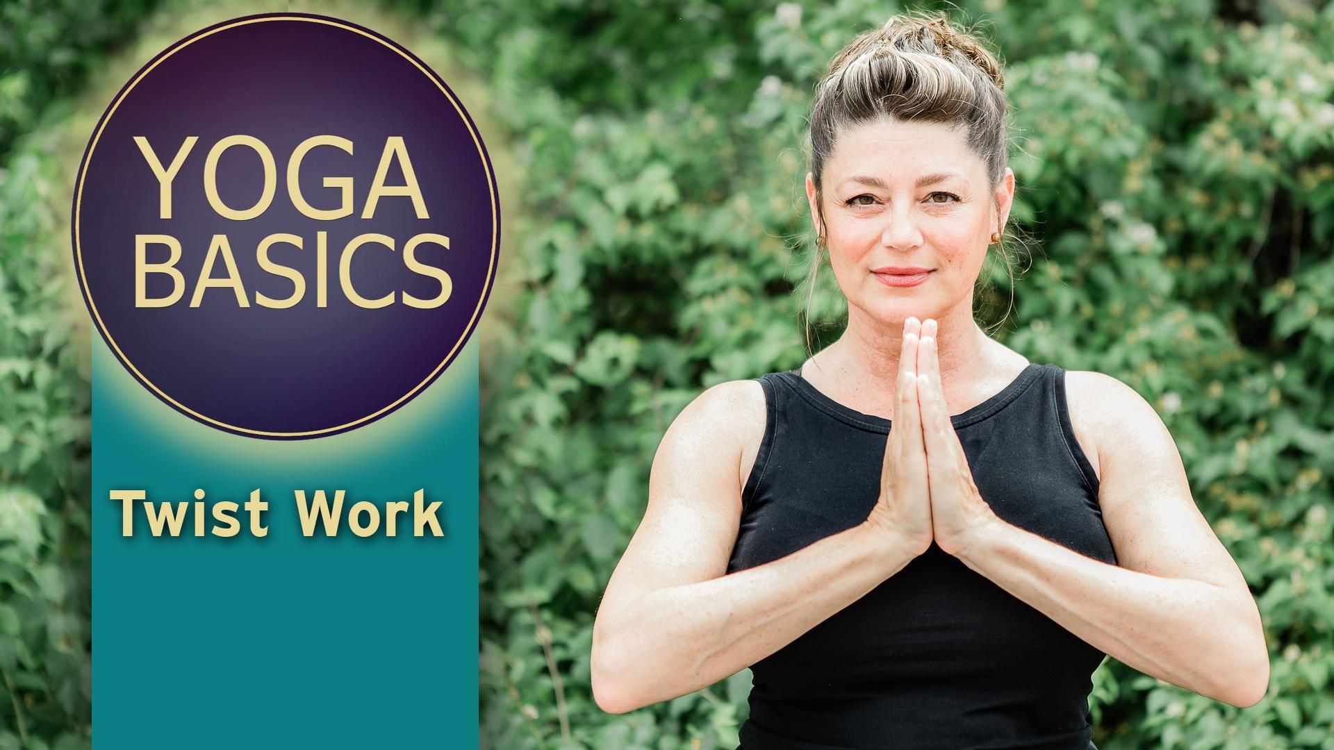 Yoga Basics with patty: Twist Work