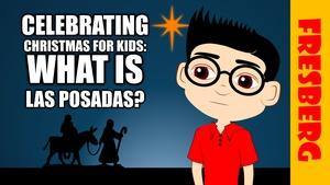 Fresberg: What is Las Posadas? Christmas Around the World
