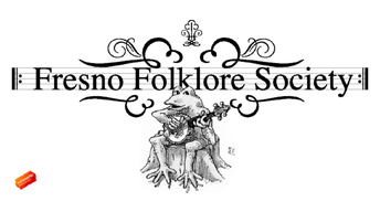 Fresno Folklore Society Excerpts
