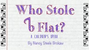 UC Merced Children's Opera: Who Stole B-Flat?