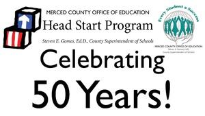 Merced County Head Start Celebrates 50 Years