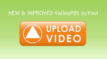 NEW & IMPROVED ValleyPBS byYou!