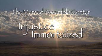 Merced Assembly Center Memorial