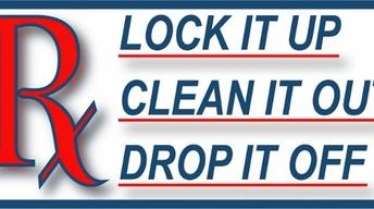 Lock It Up! Clean It Out! Drop It Off!