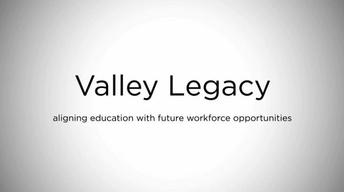 Valley Legacy - A Grant Focused on Elevating Today and Tomor