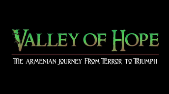 Valley of Hope, The Armenian Journey from Terror to Triumph