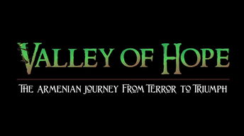 Valley of Hope: The Armenian Journey from Terror to Triumph