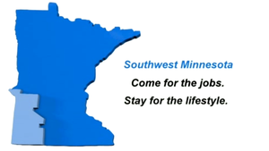 Southwest MN: Come for the Jobs. Stay for the Lifestyle